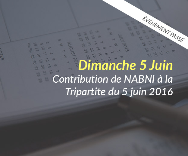 Contribution du collectif NABNI à la rencontre « Tripartite » du 5 juin 2016