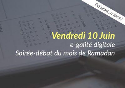 e-galité digitale – Soirée-débat du mois de Ramadan