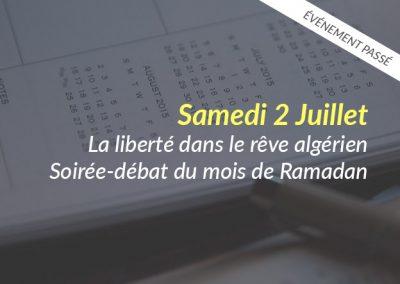 La liberté dans le rêve algérien – Soirée-débat du mois de Ramadan